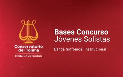 Concurso de Jóvenes Solistas 2021 Banda Sinfónica Institucional